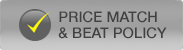 We offer a Price Match and Price Beat Policy