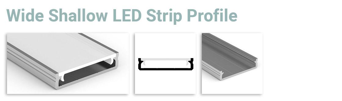 Wide Shallow LED Strip Profile