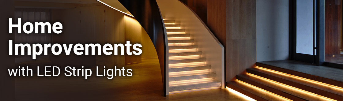 Home improvements with LED Strip Lights